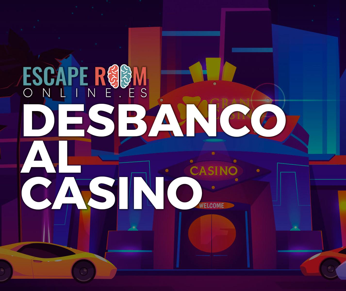 escape room Desbanco al Casino