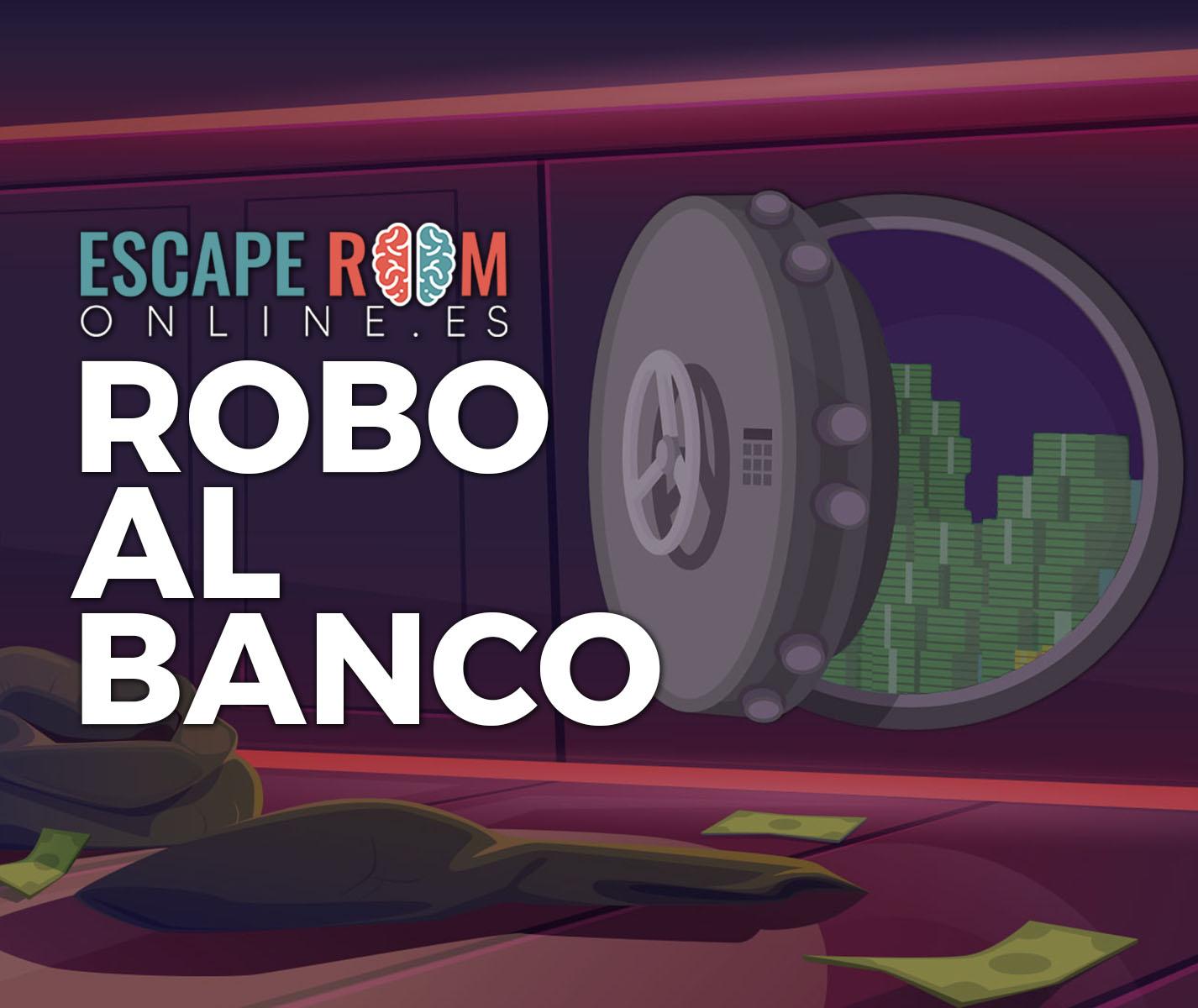 escape room Robo al Banco